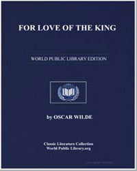 For Love of the King by Wilde, Oscar