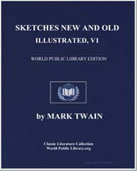 Sketches New and Old, Illustrated, Volum... by Twain, Mark