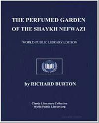 The Perfumed Garden of the Shaykh Nefwaz... by Burton, Richard Francis, Sir
