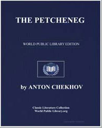 The Petcheneg by Chekhov, Anton