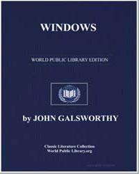 Windows by Galsworthy, John
