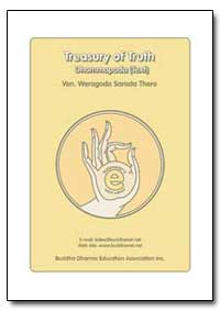 Treasury of Truth by Thero, Weragoda Sarada Maha, Venerable