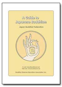 A Guide to Japanese Buddhism by Japan Buddhist Federation