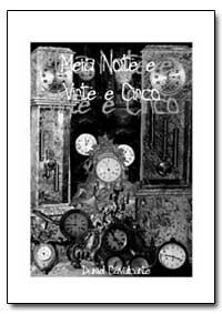 Meia Noite E Vinte E Cinco by Cavalcante, Daniel
