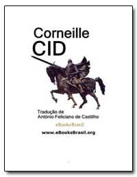 Cid Pierre Corneille Traducao de Antonio... by Jackeson, W. M.
