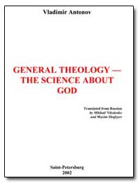 General Theology-The Science about God by Nikolenko, Mikhail