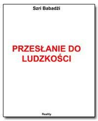 Przesanie Do Ludzkosci by Lewandowska, Irina