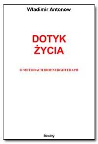 Dotyk Sycia by Antonov, Vladimir, Ph. D.