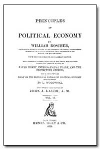 Principles of Political Economy by Roscher, William