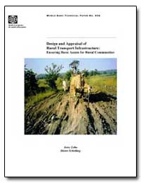 Design and Appraisal of Rural Transport ... by Flora, John