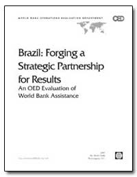 Brazil : Forging a Strategic Partnership... by The World Bank