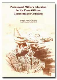 Professional Military Education for Air ... by Davis, Richard L.