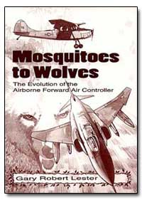 Mosquitoes to Wolves the Evolution of th... by Lester, Gary Robert