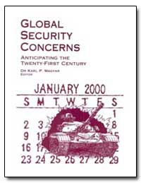 Global Security Concerns : Anticipating ... by Magyar, Karl P.