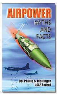 Airpower Myths and Facts by Meilinger, Phillip S.