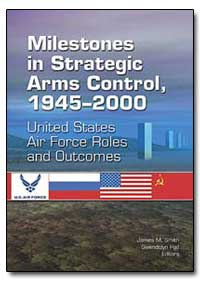 Milestones in Strategic Arms Control, 19... by Smith, James M.