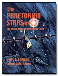 The Praetorian Starship : The Untold Sto... by Erry, J.