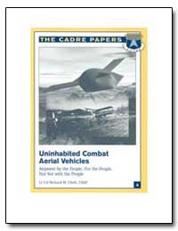 Uninhabited Combat Aerial Vehicles Airpo... by Clark, Richard M.