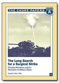 The Long Search for a Surgical Strike Pr... by Mets, David R.