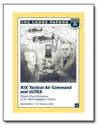 XIX Tactical Air Command and Ultra Patto... by Shwedo, Bradford J.