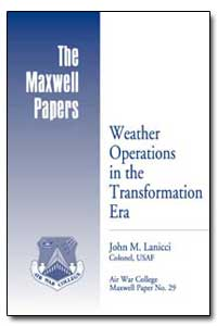 Weather Operations in the Transformation... by Lanicci, John M.