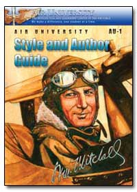 Air University Style and Author Guide by Air University Press