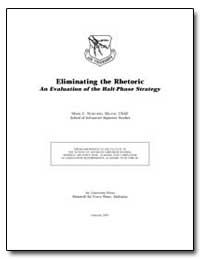 Eliminating the Rhetoric : An Evaluation... by Nowland, Mark C.