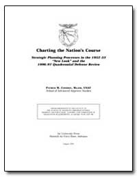 Charting the Nation's Course Strategic P... by Condray, Patrick M.