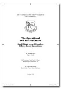 The Operational and Tactical Nexus Small... by Riza, M. Shane