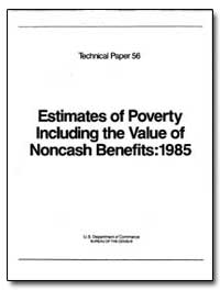 Estimates of Poverty Including the Value... by U. S. Census Bureau Department