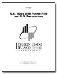 U.S. Trade with Puerto Rico and U.S. Pos... by Holmes, James F.