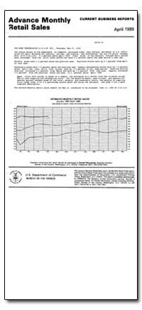 Advance Monthly Retail Sales March 1989 by U. S. Census Bureau Department