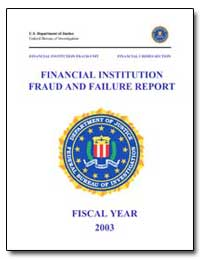 Financial Institutionfraud and Failure R... by Federal Bureau of Investigation