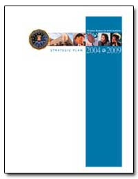Fbi Strategic Plan, 2004-2009 by Federal Bureau of Investigation
