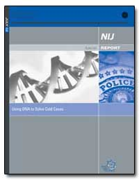 Using Dna to Solve Cold Cases by Hart, Sarah V.