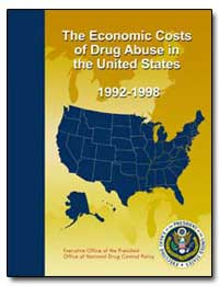 The Economic Costs of Drug Abuse in the ... by Government Printing Office