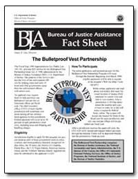 The Bulletproof Vest Partnership by Gist, Nancy E.
