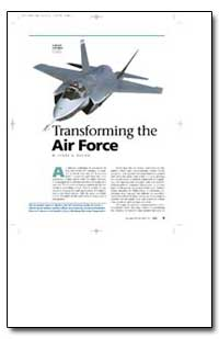 Transforming the Air Force by Roche, James G.