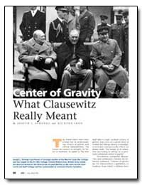 Center of Gravity What Clausewitz Really... by Strange, Joseph L.