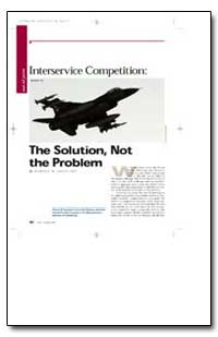 Interservice Competition : The Solution,... by Sapolsky, Harvey M.