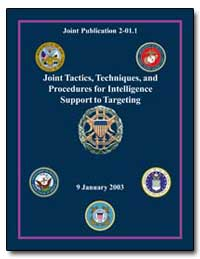Joint Tactics, Techniques, And Procedure... by Department of Defense