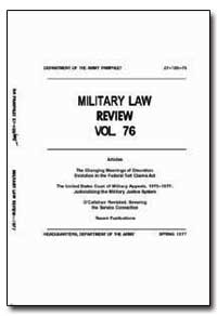 Military Law Review Volume 76 by Zillman, Donald N.