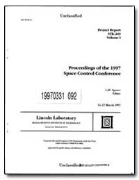 Proceedings of the 1997 Space Control Co... by Spence, L. B.