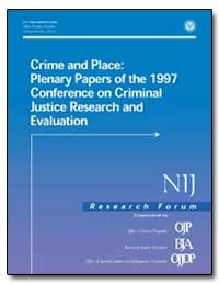 Crime and Place : Plenary Papers of the ... by Gist, Nancy E.