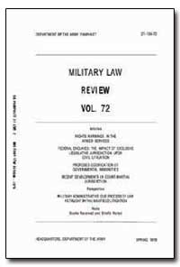 Military Law Review Volume 72 by Lederer, Fredric I.