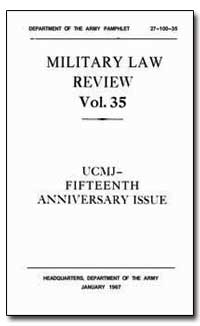 Military Law Review Volume 35 by Mccaw, Robert H.