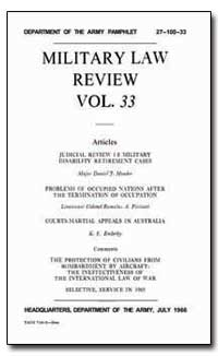 Military Law Review Volume 33 by Ender, K. E.