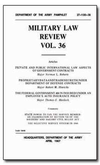 Military Law Review Volume 36 by Roberts, Norman L., Major