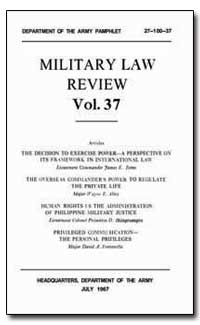 Military Law Review Volume 37 by Alley, Wayne E.