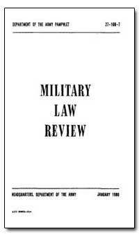 Military Law Review by Moritz, Gunther, Dr.